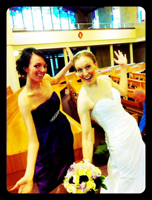 "Stood up in my good friend Martha's wedding...we don't do ""normal"" poses."